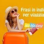 frasi in inglese per viaggiare