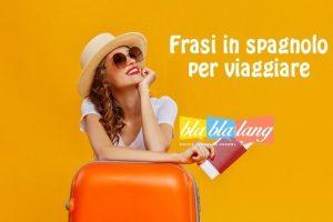 Frasi in spagnolo per viaggiare