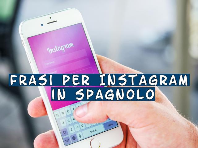 frasi per instagram in spagnolo
